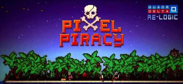 Pixel Piracy: Avast, ye Scallywags! Loot, Pillage and Plunder as you lead your crew across the vast seas of Piracia on your quest to become a Legendary Pirate King - or die trying!